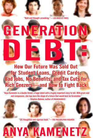 Generation Debt by Anya Kamenetz