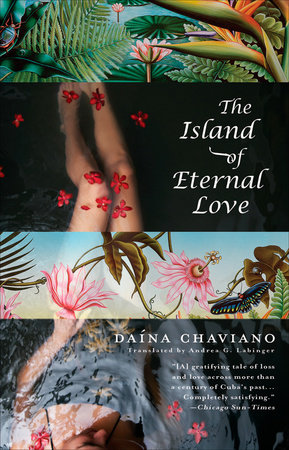 The Island of Eternal Love by Daína Chaviano