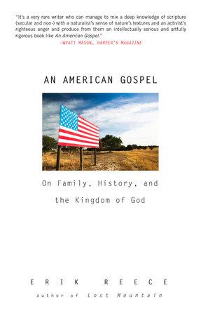 An American Gospel by Erik Reece