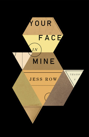 Your Face in Mine by Jess Row