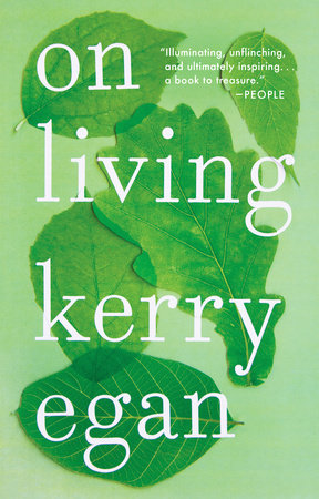 On Living by Kerry Egan