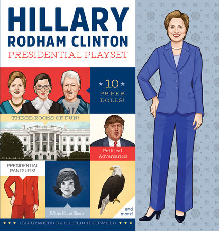 Hillary Rodham Clinton Presidential Playset by