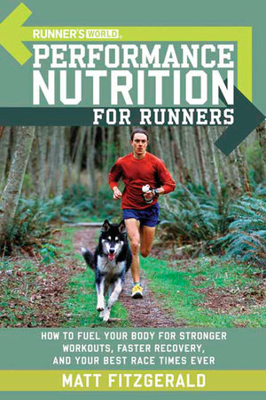 Runner's World Performance Nutrition for Runners by Matt Fitzgerald