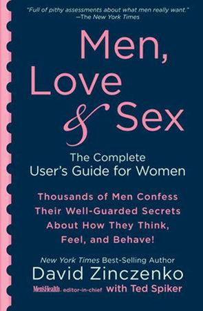 Men, Love & Sex by David Zinczenko and Ted Spiker