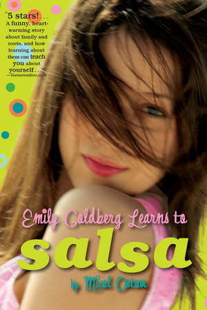 Emily Goldberg Learns to Salsa by Micol Ostow