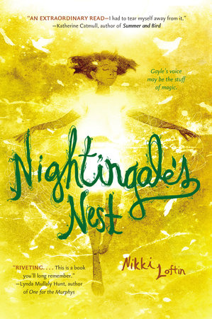 Nightingale's Nest by Nikki Loftin