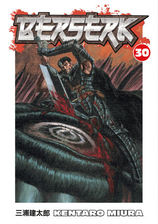 Berserk Volume 30 by Kentaro Miura