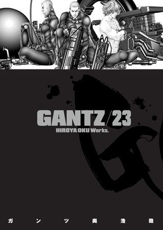 Gantz Volume 23 by Hiroya Oku