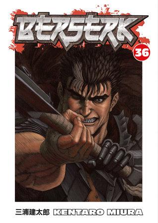 Berserk Volume 36 by Kentaro Miura