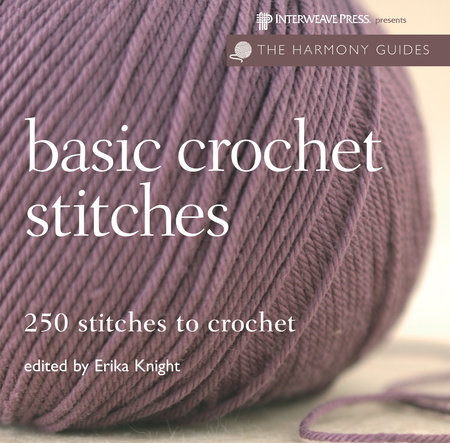 Harmony Guides: Basic Crochet Stitches by