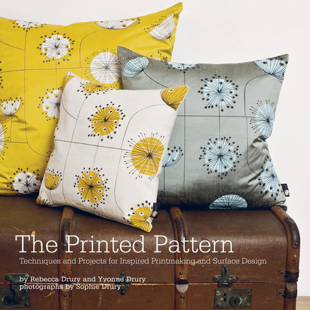 The Printed Pattern by Yvonne Drury and Rebecca Drury