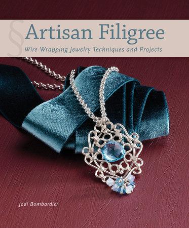 Artisan Filigree by Jodi Bombardier