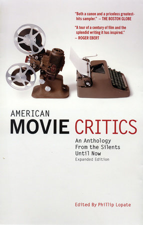 American Movie Critics: An Anthology from the Silents Until Now by
