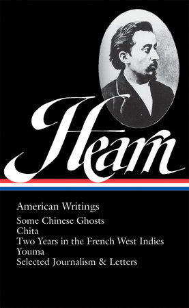 Lafcadio Hearn: American Writings (LOA #190) by Lafcadio Hearn