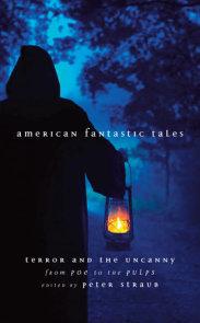 American Fantastic Tales Vol. 1 (LOA #196)
