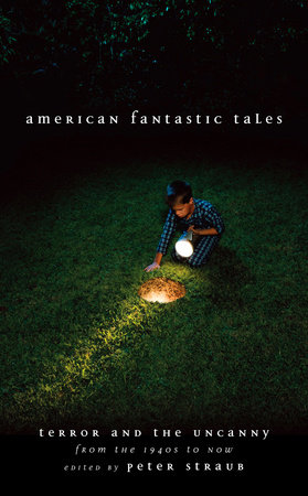 American Fantastic Tales Vol. 2 (LOA #197) by Peter Straub