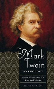 The Mark Twain Anthology (LOA #199)