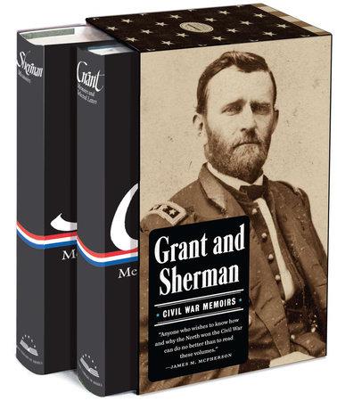 Grant and Sherman: Civil War Memoirs by Ulysses S. Grant