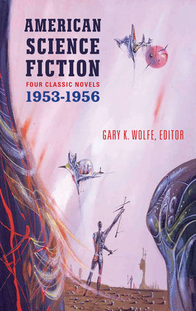 American Science Fiction: Four Classic Novels 1953-56 (LOA #227) by Various
