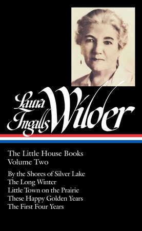Laura Ingalls Wilder: The Little House Books Vol. 2 (LOA #230) by Laura Ingalls Wilder