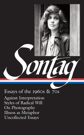 Susan Sontag: Essays of the 1960s & 70s (LOA #246) by Susan Sontag