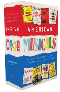 American Musicals: The Complete Books and Lyrics of Sixteen Broadway Classics