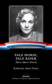 Pale Horse, Pale Rider: Three Short Novels