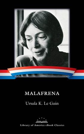 Malafrena by Ursula K. Le Guin