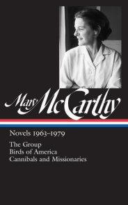 Mary McCarthy: Novels 1963-1979 (LOA #291)