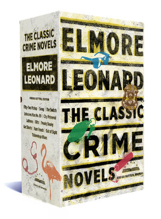 Elmore Leonard: The Classic Crime Novels by Elmore Leonard