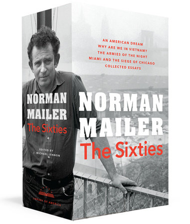 Norman Mailer: The Sixties by Norman Mailer