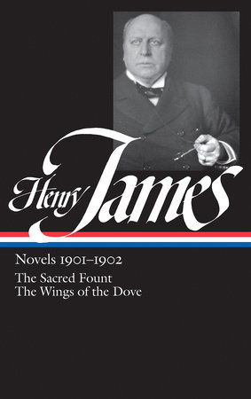 Henry James: Novels 1901-1902 (LOA #162) by Henry James