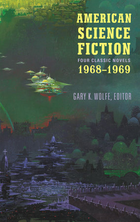 American Science Fiction: Four Classic Novels 1968-1969 (LOA #322) by R. A. Lafferty, Joanna Russ, Samuel R. Delany and Jack Vance