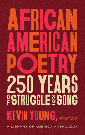 African American Poetry: 250 Years of Struggle & Song (LOA #333) by