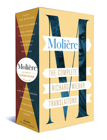 Moliere: The Complete Richard Wilbur Translations by Moliere