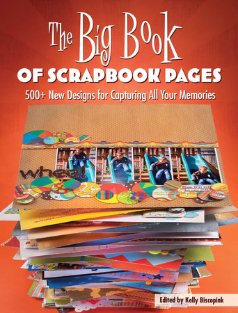 The Big Book of Scrapbook Pages by Memory Makers