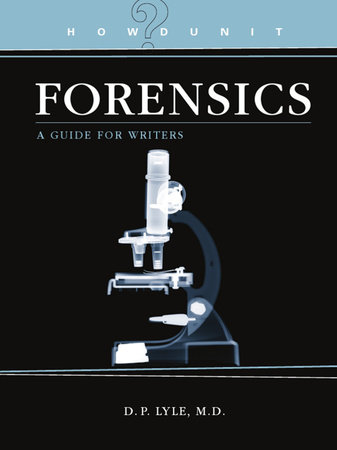 Howdunit Forensics by D.P. Lyle