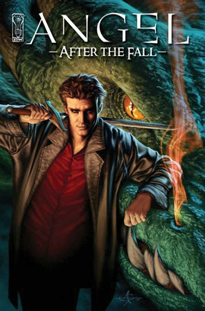 Angel: After The Fall Volume 1 by Joss Whedon