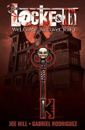 Locke & Key, Vol. 1: Welcome to Lovecraft by Joe Hill