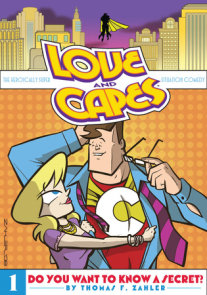 Love and Capes Volume 1: Do You Want To Know A Secret?