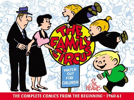 Family Circus, Vol. 1: 1960-1961 by Bil Keane