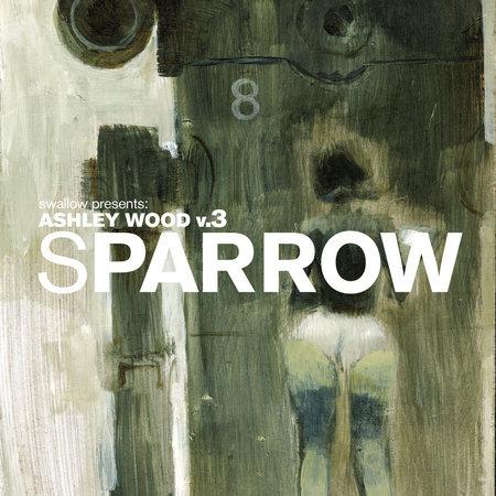 Sparrow Volume 14: Ashley Wood 3 by