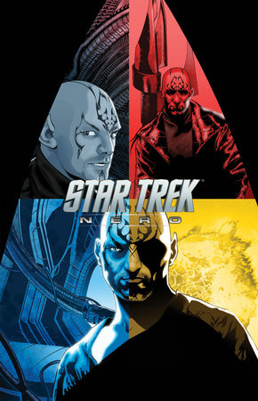 Star Trek: Nero by Mike Johnson and Tim Jones