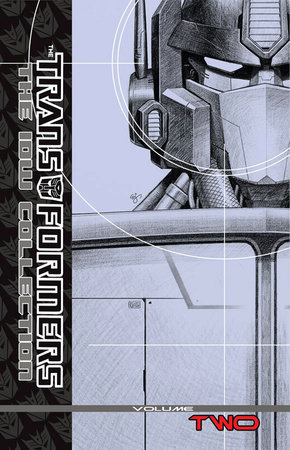 Transformers: The IDW Collection Volume 2 by Simon Furman and Stuart Moore