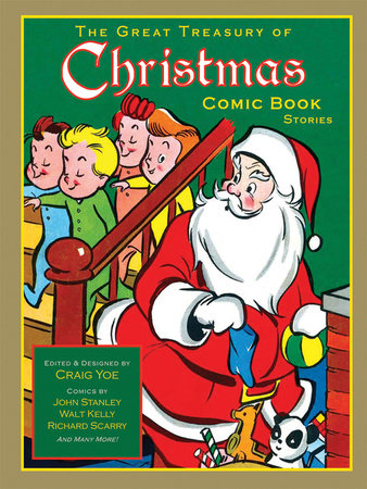 The Great Treasury of Christmas Comic Book Stories by Walt Kelly