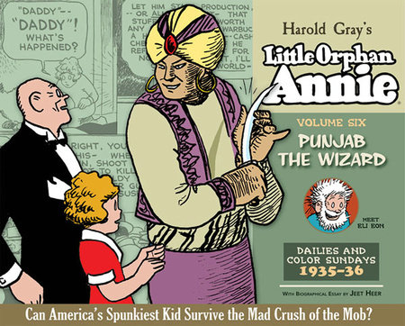 Complete Little Orphan Annie Volume 6 by Harold Gray