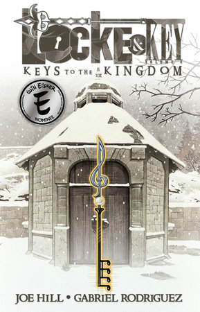 Locke & Key, Vol. 4: Keys to the Kingdom by Joe Hill