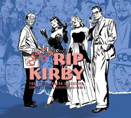 Rip Kirby, Vol. 4: 1954-1956 by Alex Raymond