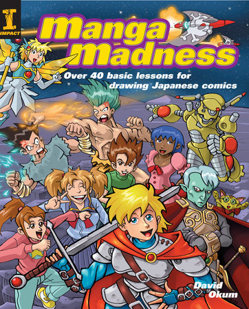 Manga Madness by David Okum