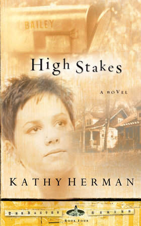 HIGH STAKES by Kathy Herman